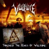 VULTURE - Through the Eyes of Vulture