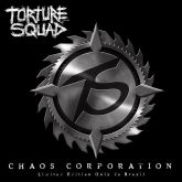 TORTURE SQUAD - Chaos Corporation (EP)