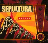 SEPULTURA - Nation