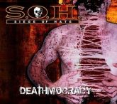 SIEGE OF HATE - Deathmocracy